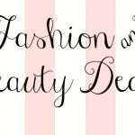 Fabulous Fashion & Beauty Deals