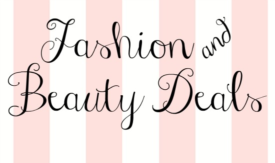 Fashion and Beauty Deals
