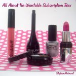 Wantable – A New Entry in the Monthly Beauty Boxes