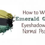 How To Wear Green Eyeshadow Tutorial