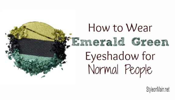 How to Wear Emerald Green eyeshadow for normal people
