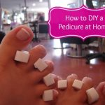 How to Give A Pedicure at Home