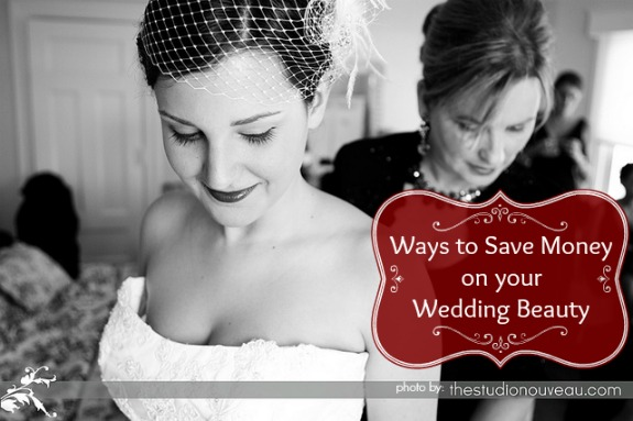 Ways to Save on your Wedding Beauty