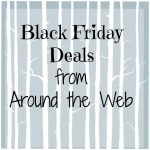 Black Friday Deals from Around the 'Net