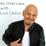 An Interview with Luis Casco