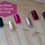 6 Great Nail Polish Shades for 2015
