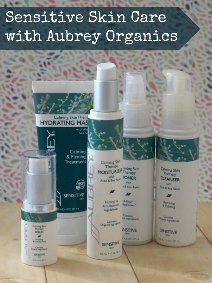 Sensitive Skin Care with Aubrey Organics