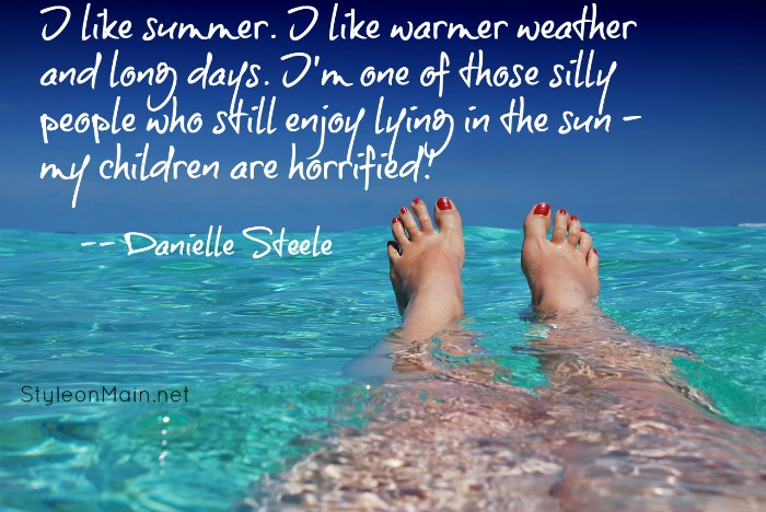 I Like Summer Quote Danielle Steele