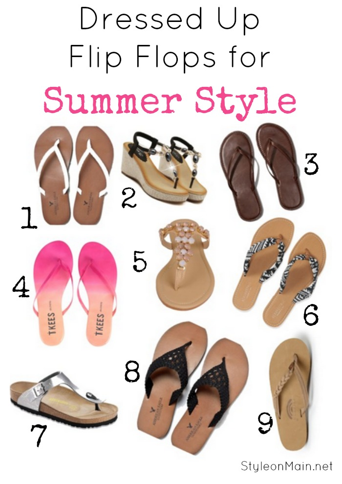 dressed up flip flops for summer style