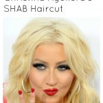Get the Look: Christina Aguilera's Shab Haircut