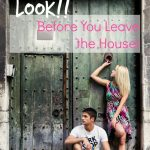 Look!  Before You Leave the House