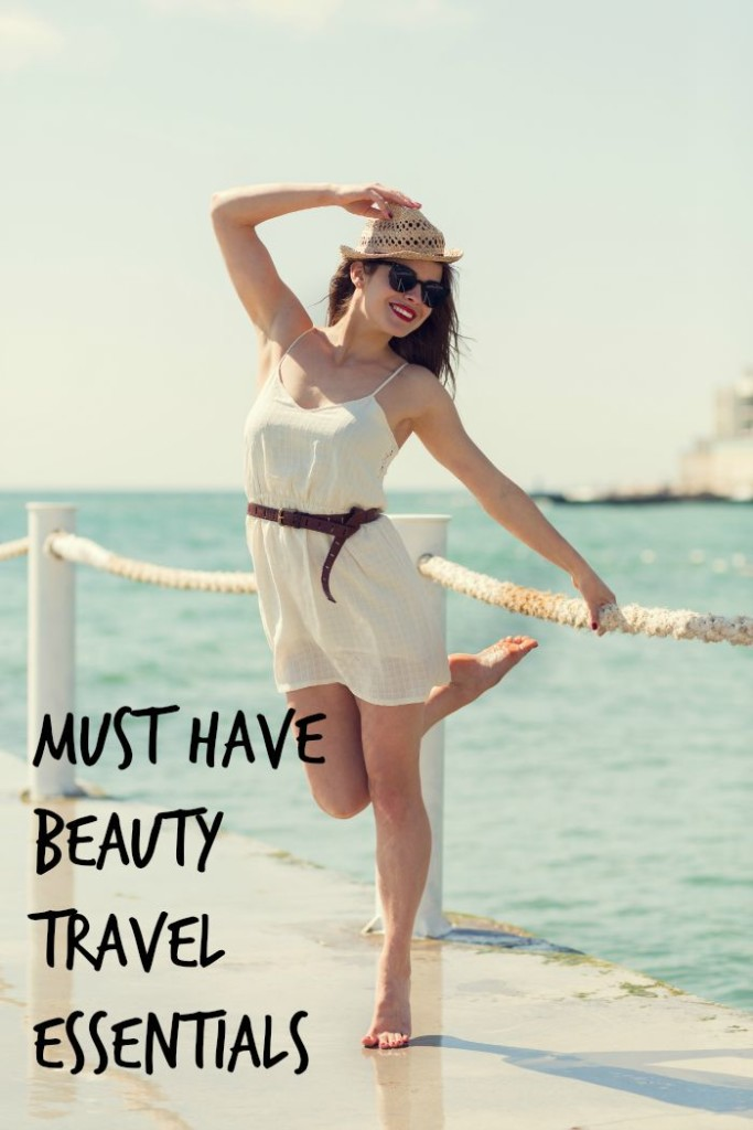 Must Have Beauty travel essentials