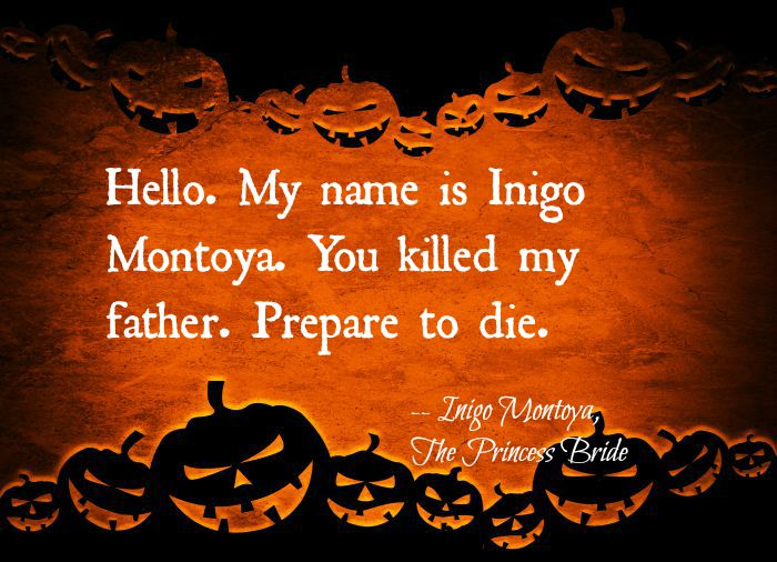 HalloweenInigo montoya princess bride quote