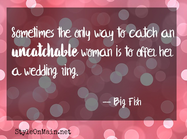 uncatchable woman big fish quote