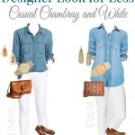 Chambray and White Denim Style for Spring | Splurge vs Steal
