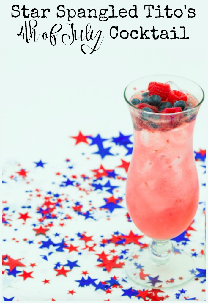 Try A Star Spangled Tito's Cocktail for the 4th of July