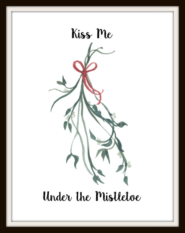 Kiss me under the Mistletoe free Christmas printable