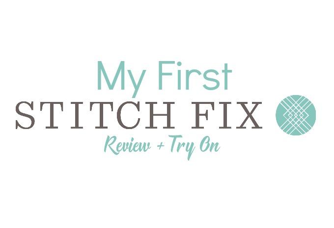 My first stitch fix box review