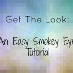 An Easy Smokey Eye Tutorial