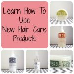 How To Use New Hair Care Products