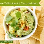 Low Cal Recipes for Cinco de Mayo
