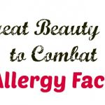 Beauty tips to combat allergies and allergy face