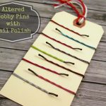 DIY Nail Polish Altered Bobby Pins