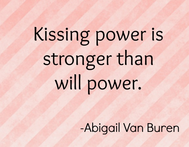 abigail-van-buren-kissing-power-quote