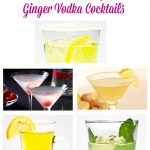 Sweet and Spicy Ginger Vodka Cocktails