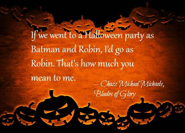 blades of glory halloween quote