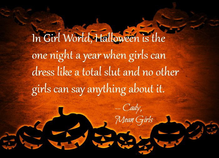 Mean Girls Halloween Quote