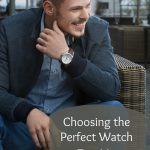 How to choose the perfect watch for him