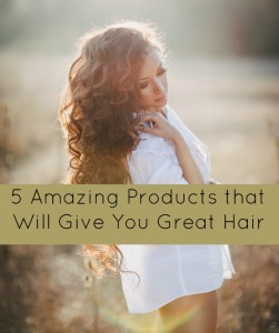 5 amazing products that will give you great hair