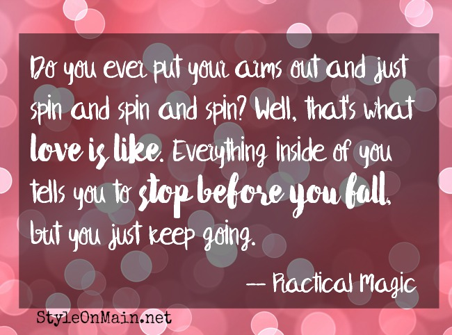 practical magic spinning love quote