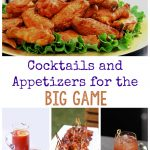 Cocktails and Appetizers for the Big Game