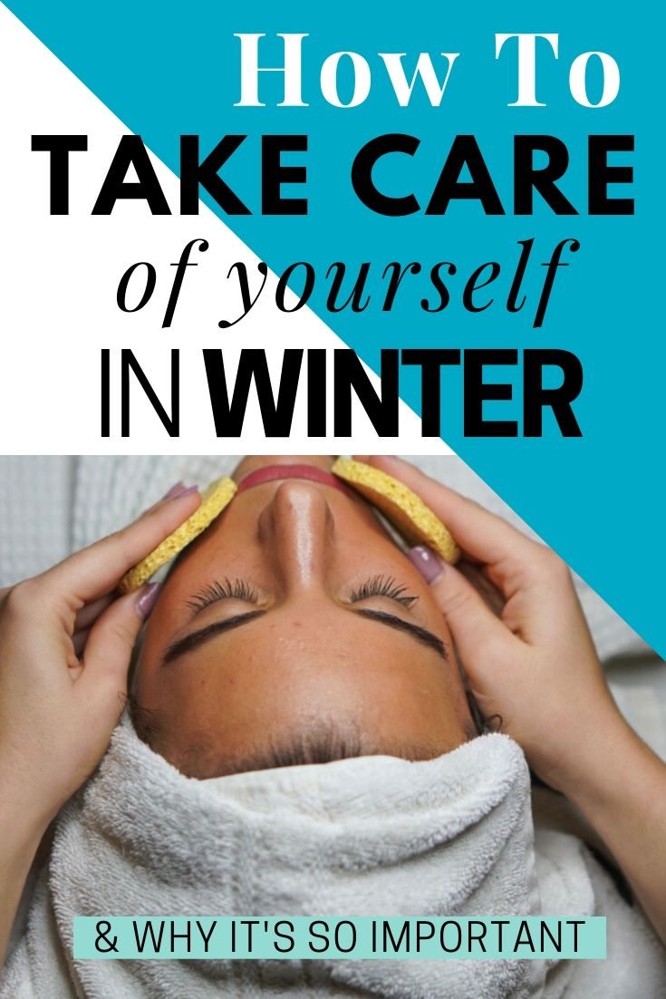 Learn how to take care of yourself in these cold winter months. Take care of your skin, your spirit, and guard your energy. Also find out why it's so important to do so.